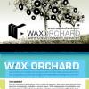Wax Orchard