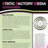 Static Factory Media : Press Kit