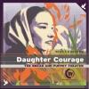 Daughter Courage - Rachel Corrie