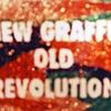New Graffiti Old Revolutions