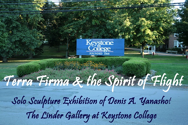 The solo sculpture exhibition of Terra Firma & The Spirit Of Flight by Denis A. Yanashot is one of the awards Yanashot received for winning The Best of Show award in the 2010 Northeastern Pennsylvania Regional Exhibition.