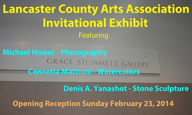 Lancaster County Arts Association 2014 Invitational Three Person Exhibition