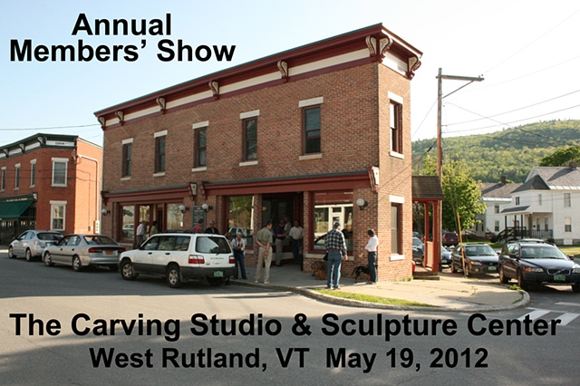 2012 Carving Studio & Sculpture Center Members' Exhibition: West Rutland, Vermont