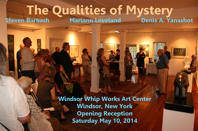 The Qualities of Mystery: Mariann Loveland, Steven Barbash & Denis A. Yanashot