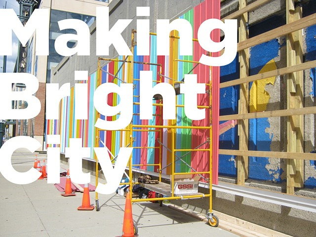Making Bright City