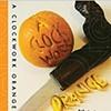 Book Cover:   A Clockwork Orange