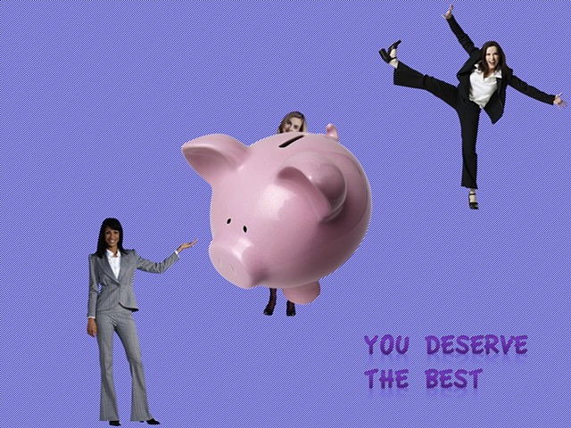 You Deserve the Best (PiggyBank)