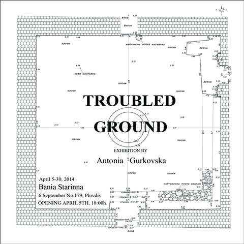 Troubled Ground, Plovdiv 2014