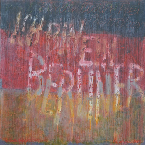 """Title: Ich Bin Ein Berliner  Medium: Acrylic, Spray Paint, Color Pencil And Oil Stick On Wood  Size: 72"""" x 72""""  Year: 2009"""
