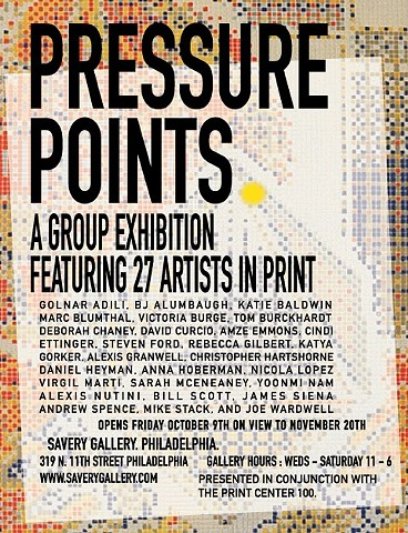 Pressure Points announcement. Savery Gallery, Philadelphia (Oct. 9 - Nov. 20, 2015)