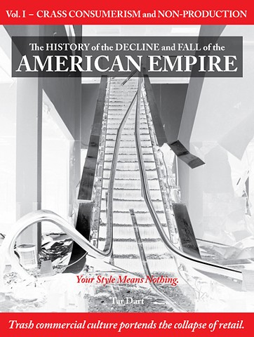 The History of the Decline and Fall of the American Empire I
