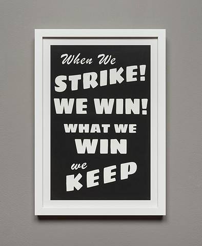 New Demands? When We Strike We Win!