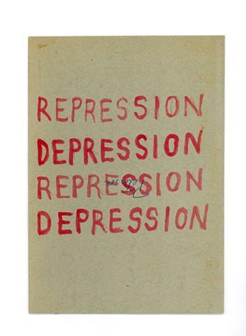 """""""REPRESSION DEPRESSION"""""""