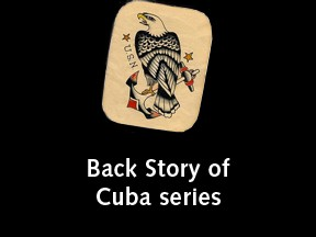 Back Story of Cuba series