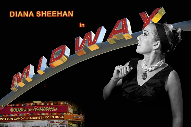 Diana Sheehan in Midway: Crisis or Carnival? Out of the Loop Fringe Festival