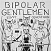 Bipolar Gentlemen flyer
