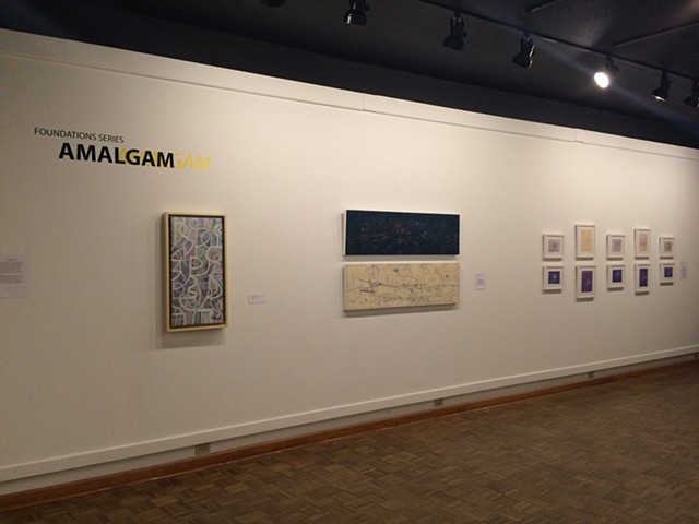 """Amalgam"" at Birke Art Gallery, Marshall University, Huntington, WV January/February"