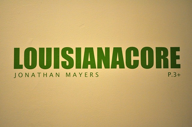 LOUISIANACORE Installation View #10