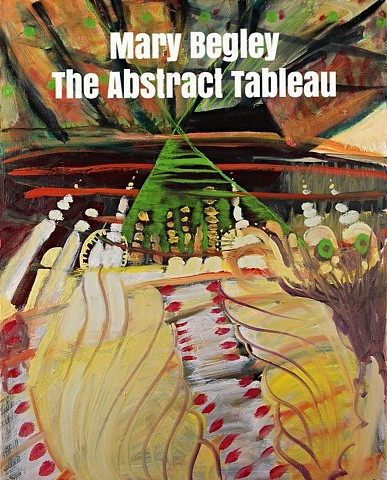 Mary Begley : The Abstract Tableau @ Pausa Art House