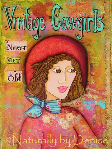 Vintage Cowgirls Never get Old, Art Print 9 X 12""