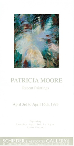 """In the Realm of Metaphor""   statement re recent paintings, Patricia Moore, Schieder and Associates Gallery, Toronto, 1993"