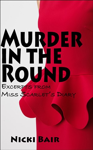 Just Published! Excerpts from Miss Scarlet's Diary