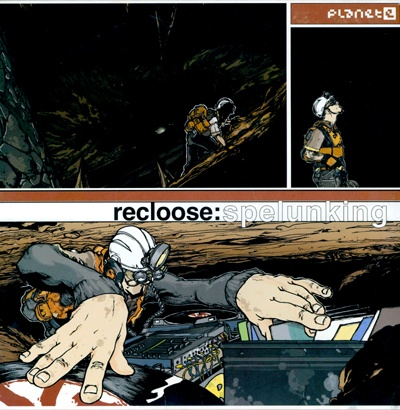 Recloose - Spelunking