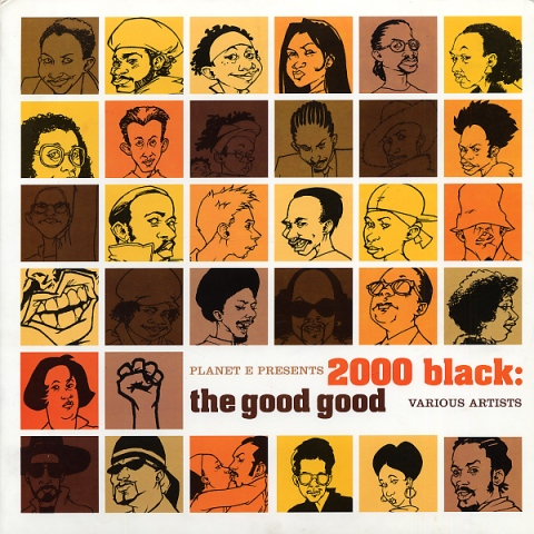 2000 Black: The Good Good