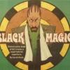 """""""Black Magic"""""""