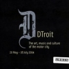 DTroit Exhibit
