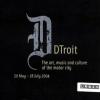 DTroit Exhibit