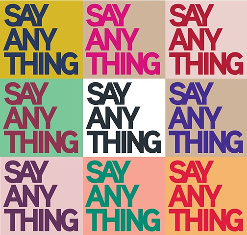 Say Anything / Marketing Strategist