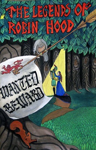 Poster Design for Production of The Legends of Robin Hood, EmilyAnn Theatre & Gardens, Wimberly, TX