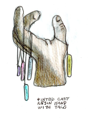 Sketch of proposed cast resin hand with tint and tags