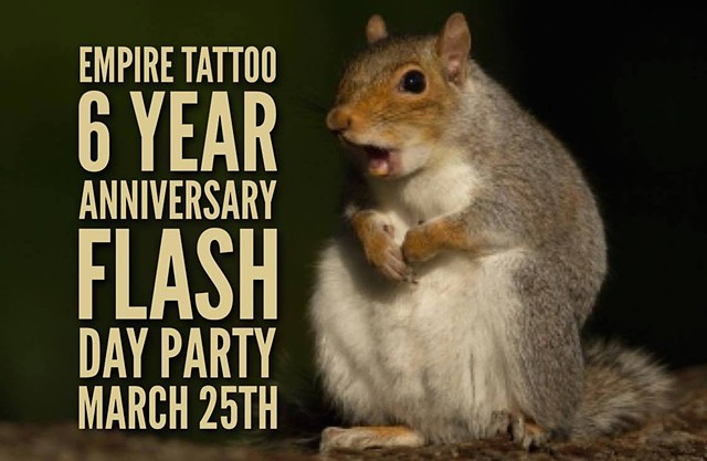 Empire Tattoo 6 year Anniversary Flash Day Party!