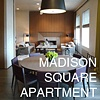 MADISON SQUARE APARTMENT