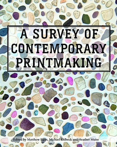 """ A Survey of Contemporary Printmaking""  full color catalog"