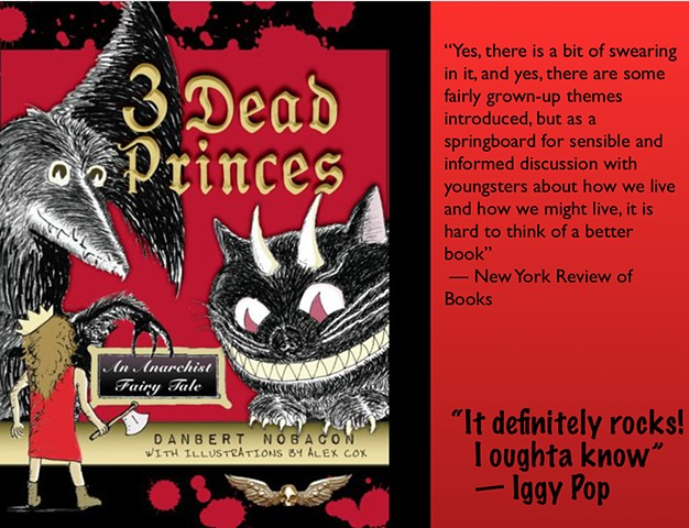3 DEAD PRINCES - AN ANARCHIST FAIRYTALE