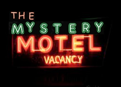THE MYSTERY MOTEL RADIO SHOW