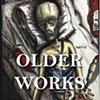 Older works