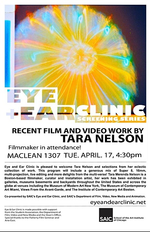 Recent Film & Video Work by Tara Nelson - Eye & Ear Clinic, School of the Art Institute of Chicago