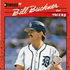 Everyone is on the Tigers- Bill Buckner