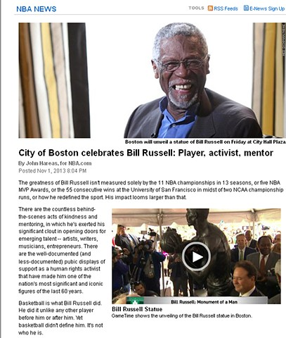 """City of Boston Celebrates Bill Russell: Player, Activist, Mentor""  by John Hareas for NBA News November 1, 2013"