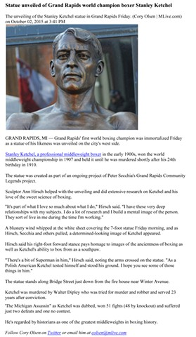 Mlive.com Statue unveiled of Grand Rapids world champion boxer Stanley Ketchel  By Cory Olsen