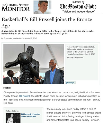 """Basketball's Bill Russell Joins the Bronze Age"" by Ross Atkin for the Christian Science Monitor November 2, 2013 Page 1"