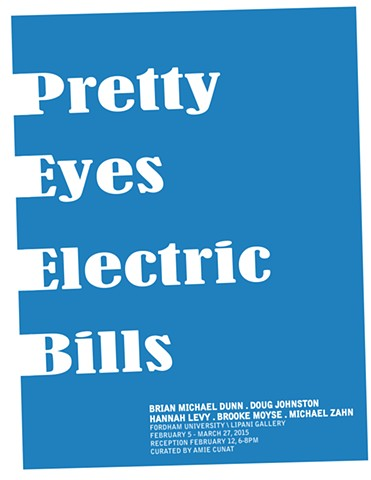 Pretty Eyes, Electric Bills