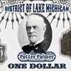 Streeterville Re-enactment Currency: Potter Palmer One Dollar
