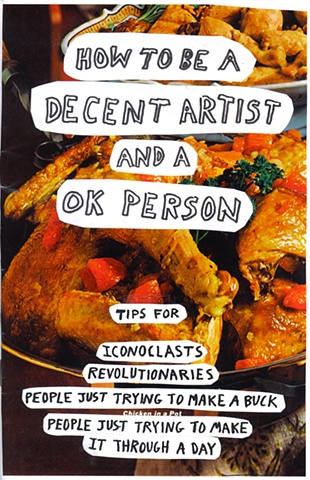 How to be a Decent Artist and a OK Person