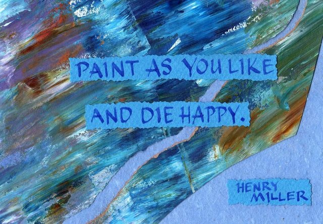 Henry Miller - Paint As You Like