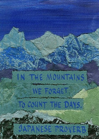 Japanese Proverb - In the Mountains
